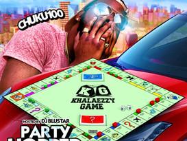 """NEW MIXTAPE ALERT: Chuku100 """"Party Hopper"""""""