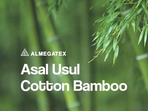 Mengenal Asal Usul Bahan Cotton Bamboo.