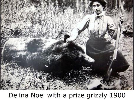Delina Noel – Mine Prospector and Trapper