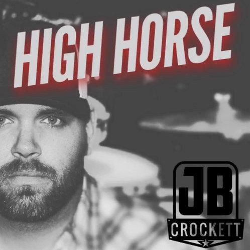 """High Horse"" - Single (Digital Download)"