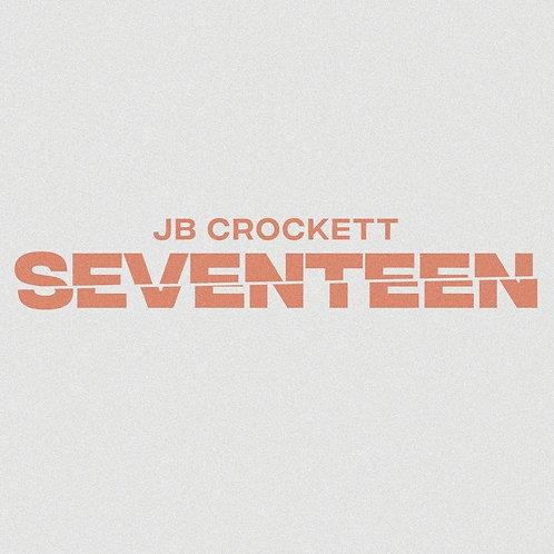 """Seventeen"" - Single (Digital Download)"