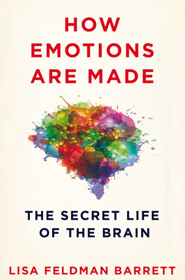 "Photo of a paint splatter in the shape of a brain with the words, ""How Emotions Are Made: The Secret Life of the Brain"" Lisa Feldman Barrett"