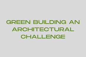 Green Building An Architectural Challenge