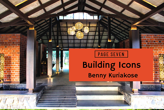 Article by Jaya Sharma for Page7seven, on Benny Kuriakose and the type of architecture he practices.