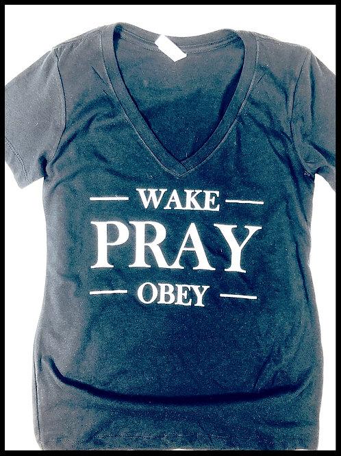 Wake Pray Obey