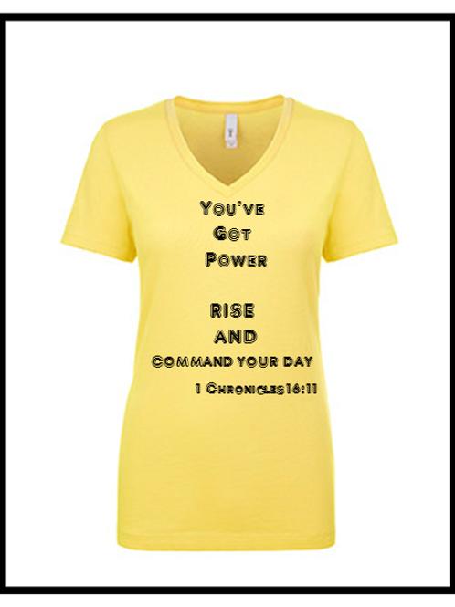 You've got Power T-Shirt Women's (V-Neck)