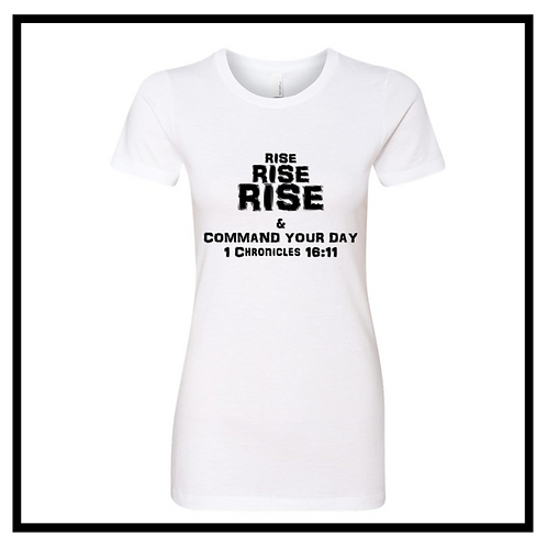 Rise, Rise, Rise T-Shirt Women's (Round Neck)
