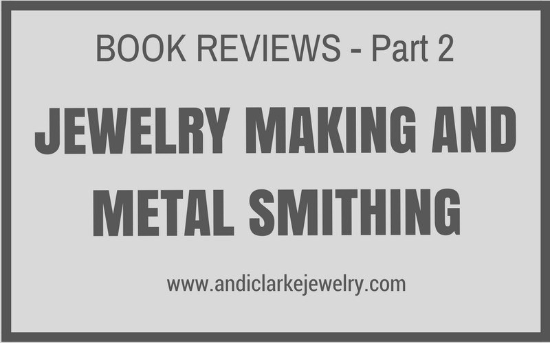 Jewelry making books for metalsmiths and silversmiths.
