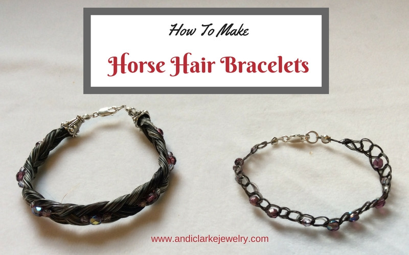 Tutorial/blog post on making horse hair bracelets