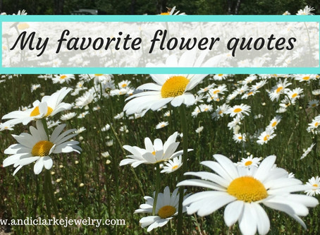 My favorite flower quotes - part 2