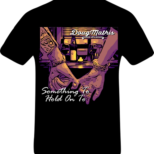 Something to Hold On  Tee DMSHPC450