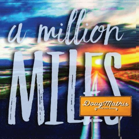 A Million Miles Album
