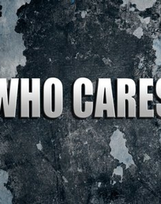 Who Cares - Tribute to the olds