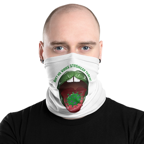 """Aint no virus"" - Neck Gaiter"