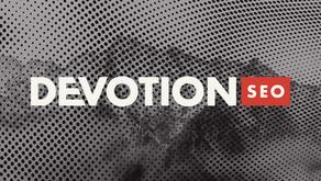 DEVOTION SEO BRAND EXPLORATION