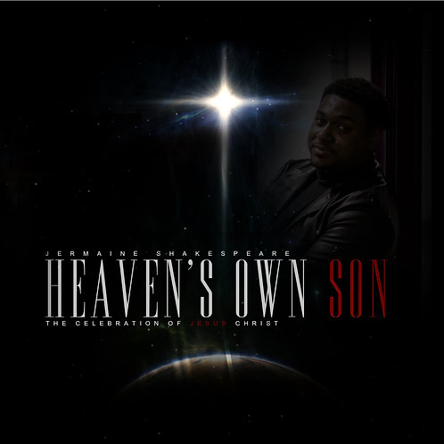 Heaven's Own Son - Celebration of Jesus Christ