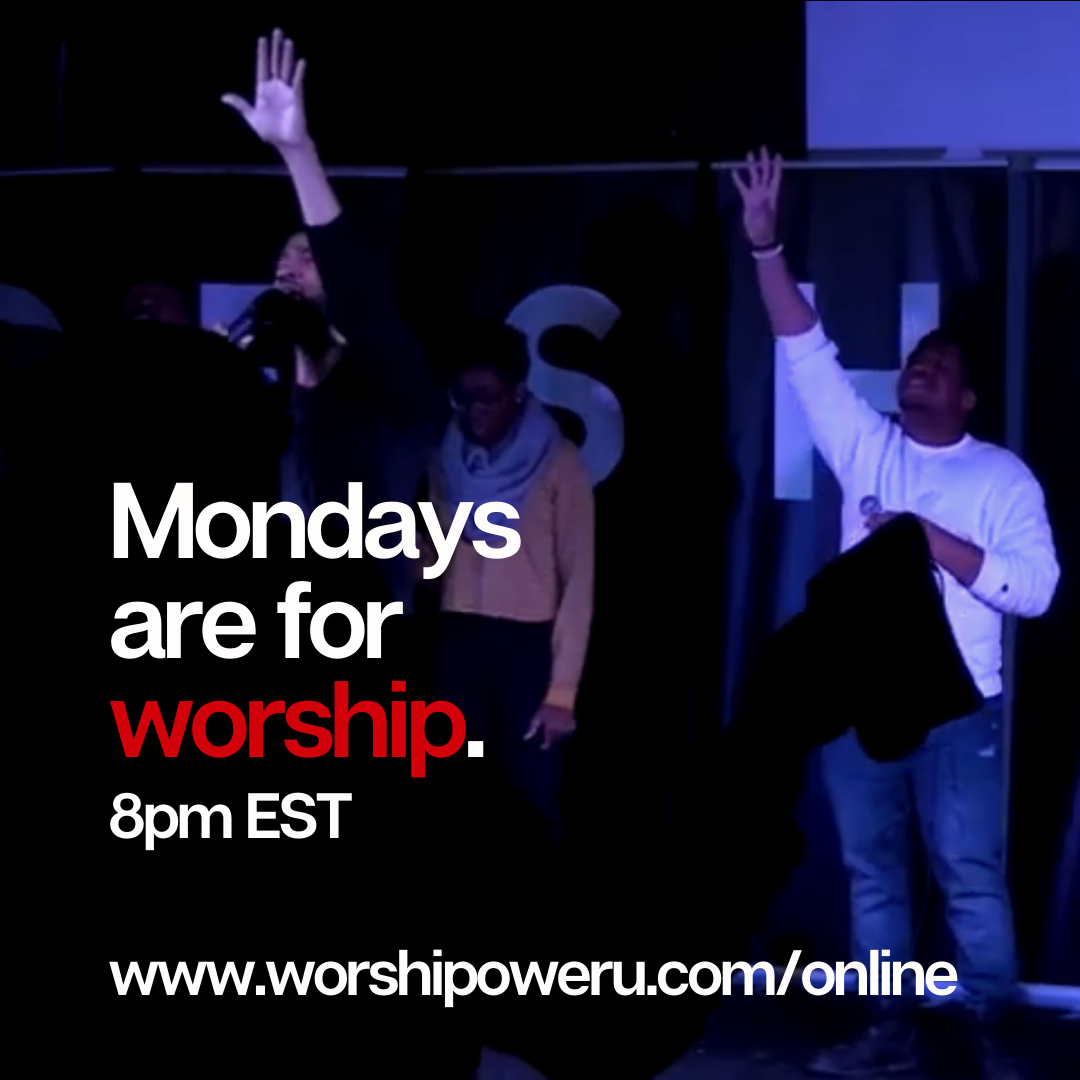 Mondays are for worship. 8pm EST.png