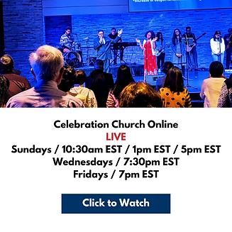 Celebration Church Online LIVE Sundays _