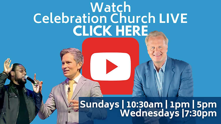 Watch Celebration Church LIVE (2).png