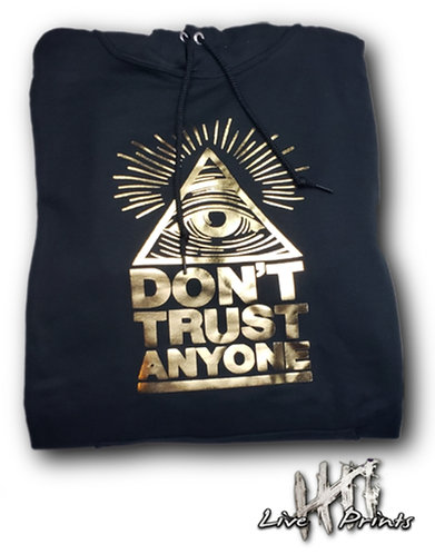 DON'T TRUST - Hoodie