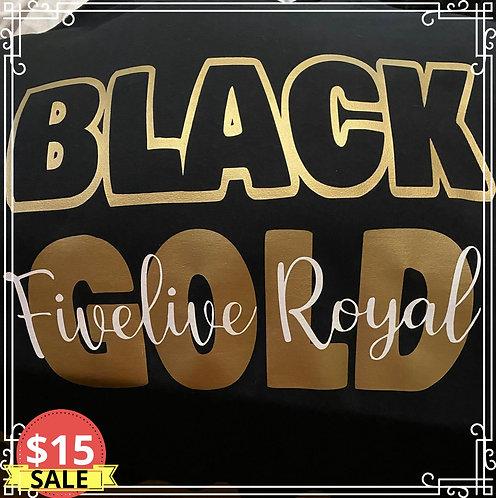 BLACK & GOLD - Fivelive Royal (BOLD)