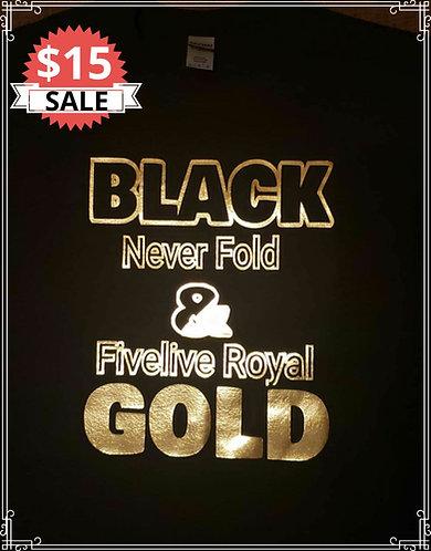 B&G NEVER FOLD - Fivelive Royal