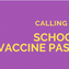 Calling The Shots: Students and Vaccine Passports