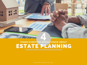 4 Things Everyone Should Know About Estate Planning