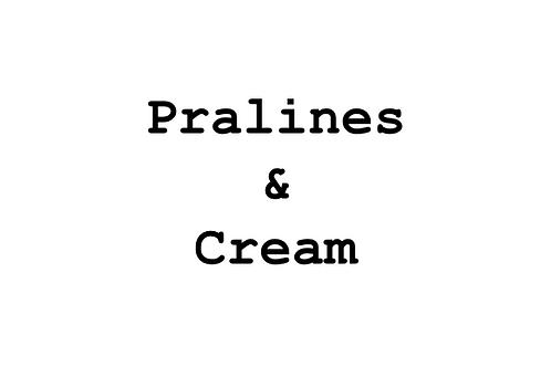 Pralines & Cream