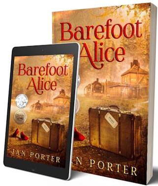 Barefoot Alice #awaardwinning #literaryfiction by jan porter www.janporter.ca dbl bk cvr a