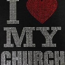 I LOVE MY CHURCH RHINESTONE