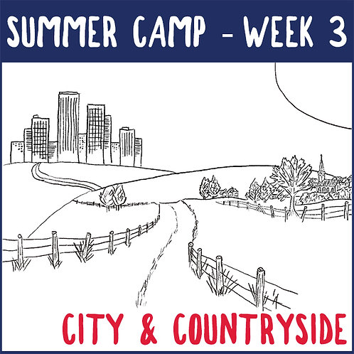 Summer Camp Week 3 (July 6-9) *no camp Monday, July 5