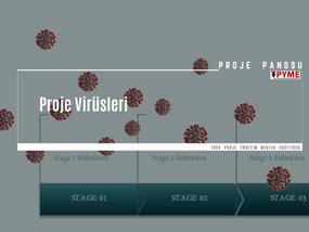 Proje Virüsleri