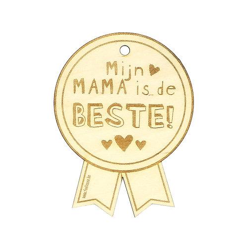 Houten kaartje 'Mijn mama is de beste'
