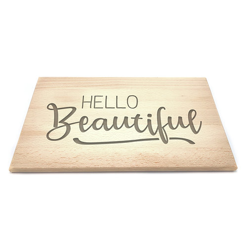Ontbijtplank 'Hello Beautiful'
