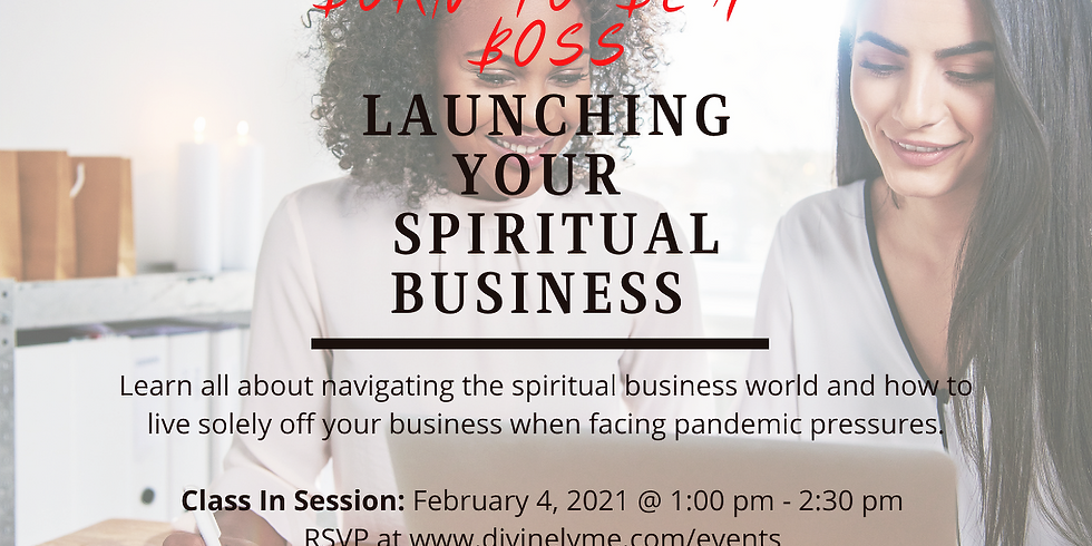 Born To Be A Boss: Launch A Spiritual Business Class
