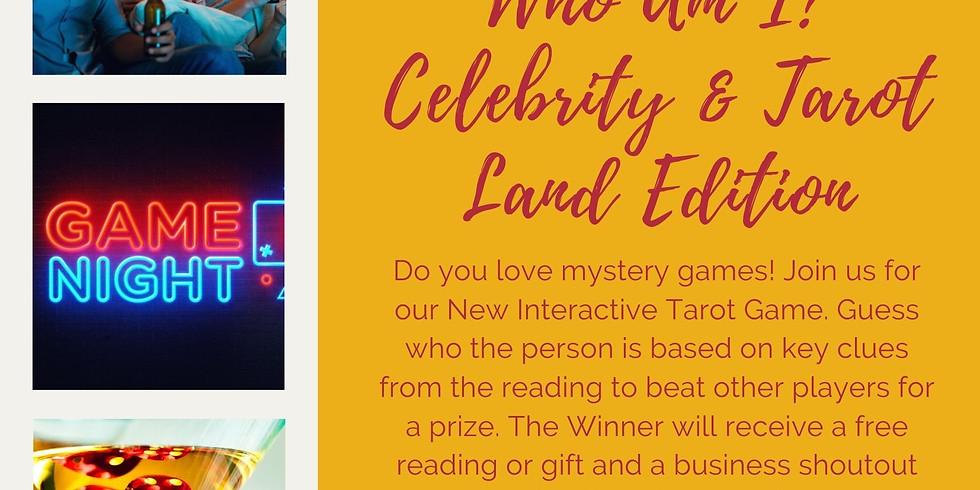 Who Am I? Celebrity & Tarot Land Edition