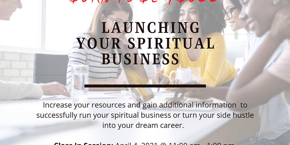 Born To Be A Boss I: Launch A Spiritual Business Class
