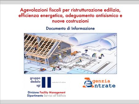 Agevolazioni fiscali per ristrutturazione edilizia, efficienza energetica, adeguamento antisismico