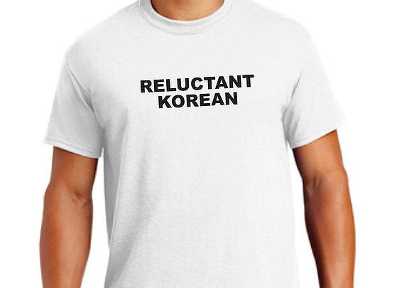 Reluctant Korean T-shirt