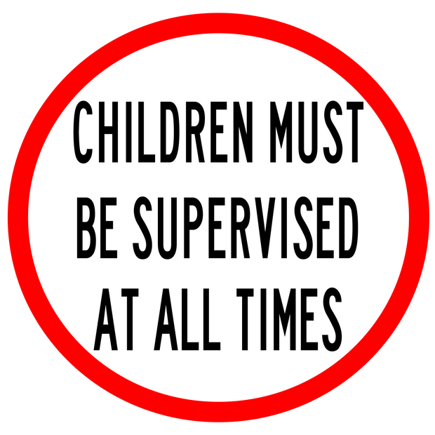 Children Must Be Supervised.png
