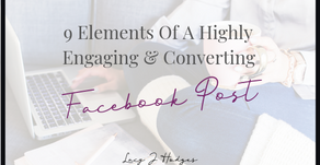 9 Elements Of A Highly Engaging and Converting Facebook Post