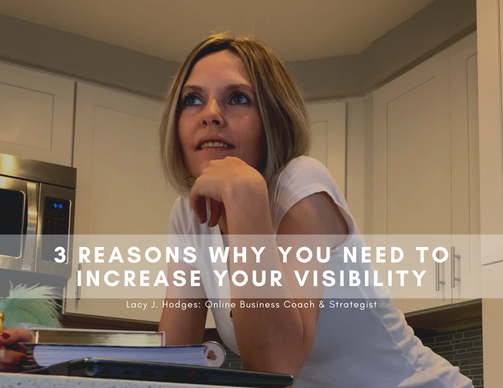 Why You Need To Increase Your Visibility
