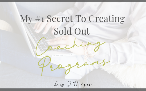 #1 Secret To Creating Sold Out Coaching Programs