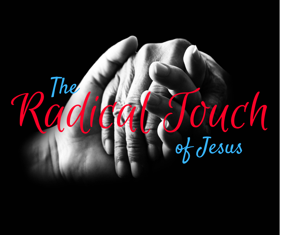 The Radical Touch of Jesus.png