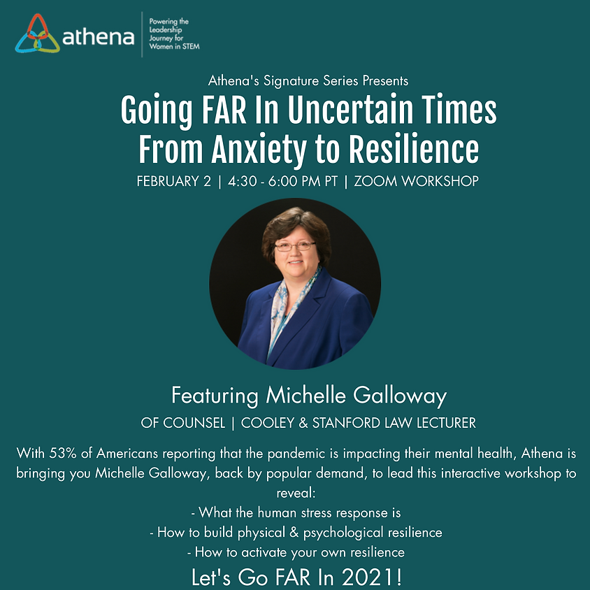 Going FAR In Uncertain Times: From Anxiety to Resilience with Michelle Galloway | Stanford Law Lecturer
