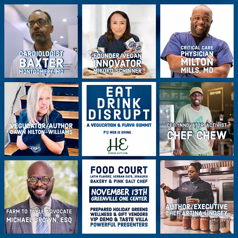 2021 Eat Drink Disrupt-A Plant-Based Vegucation & Flava Summit