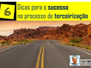 6 dicas para o sucesso no processo de terceirização