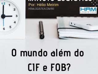 O mundo além do CIF e FOB
