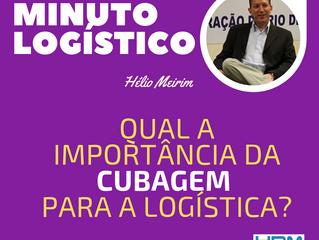 Qual a importância da CUBAGEM para a logística?